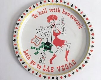 Vintage Round Serving Platter Metal Tray Plate - To Hell with Housework Lets Go To Vegas - 1960s - Poker Black Jack - Red Head