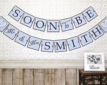 20% OFF SALE - Soon To Be Banner, Mr and Mrs, Engagement, Bachelorette, Bridal Shower Decor, Personalized, 5x5 in panels, Light Blue Color