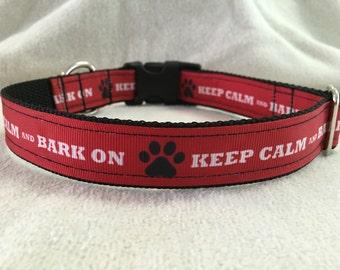 Keep Calm and Bark On Custom Dog Collar