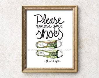 Please remove your shoes sign art print, Please remove shoes sign, Please take shoes off sign, Please take off your shoes, Hand drawn.