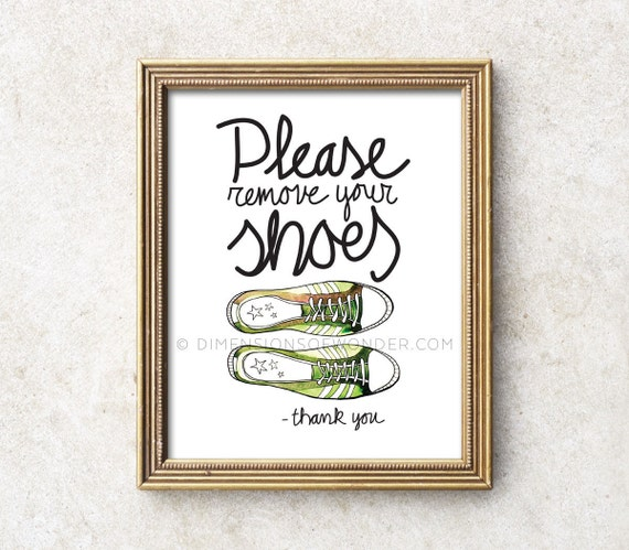 Please remove your shoes sign art print please remove shoes Taking shoes off in house etiquette