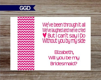 Personalized Bridesmaid Cards, Will you be my Bridesmaid card,printable bridesmaid card, chevron bridesmaid card-PRINT YOUR OWN