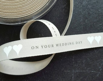15mm On Your Wedding Day Ribbon