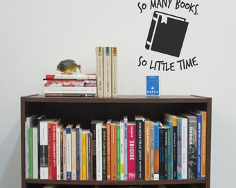 So Many Books Vinyl Decal | Car Window Decal | Vinyl Sticker | Wall Decal