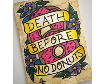 Death Before No Donuts Print