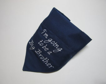 I'm going to be a Big Brother Navy Blue Dog Bandana - Over the Collar Style - Makes a Great Gift