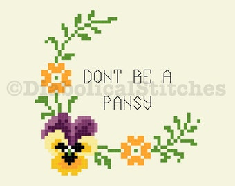Don't Be A Pansy cross stitch pattern digital download