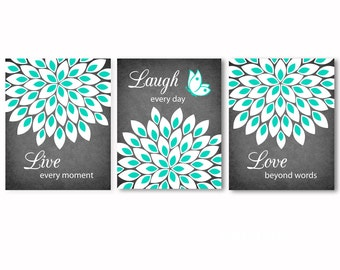 Live Laugh Love quote, bedroom, bathroom, living room, kitchen wall art, wall decor, flowers, dahlias, turquoise black white grey - 3 prints