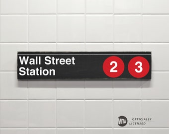 Wall Street Station- New York City Subway Sign - Replica Sign