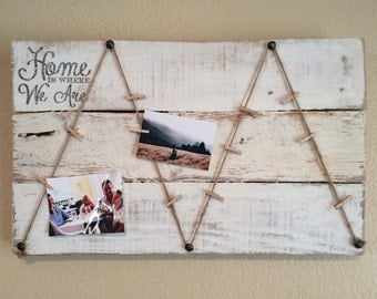 Home is where We Are Rustic Picture Display Board