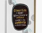 No Humanity In Perfection Card/ Friendship Card No. 259-C