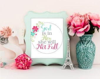 God is in her, she will not fall, bible verse baby art, baby art print, nursery girl decor, floral nursery decor, christian decor, A-1176