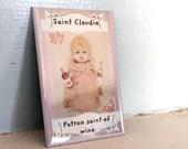 Antique Porcelain Doll Magnet Adventures of Claudia Patron Saint of Wine