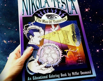 Nikola Tesla Coloring Book- Man of Tomorrow All Ages Educational Interactive Adult Coloring Book- Genius Invention Inspiration