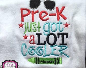 Pre-K Just Got a Whole Lot Cooler, Boy School Shirt, First Day of School, Back to School, Preschool Shirt, Kindergarten Shirt, First