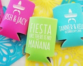 Fiesta like there's no Manana! - Custom Can Cooler - Fiesta Shower - Wedding Favor - Margarita Graduation Personalized Engagement Party Gift