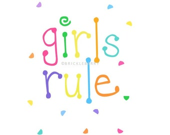 GIRLS RULE digital print, instant download