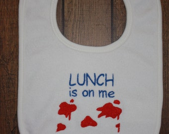 LUNCH is on me...machine embroidery design on a bib.