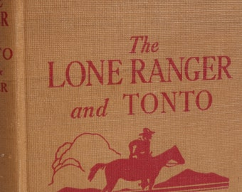 The Lone Ranger and Tonto 1940 book