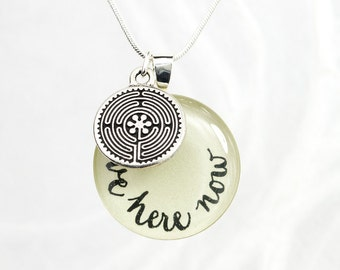 Be Here Now Necklace, Inspirational Jewelry, Meditation Necklace, Labyrinth Charm, Yoga, Affirmation, Word Necklace, Handmade, Bliss In Art