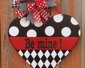 Be Mine Valentine Door Hanger Front Door Decor Valentine Decoration Home Decor Wooden Door Hanger