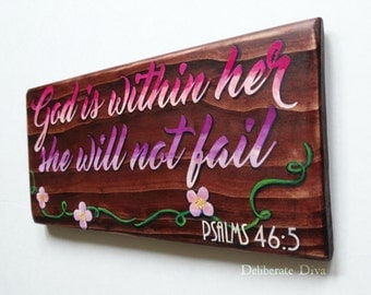 Psalms 46:5 hand painted wooden sign- God is within her she will not fail painted in pink and purple ombre