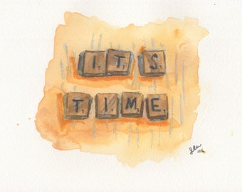 Print of It's Time (2016)