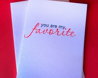 LETTERPRESS SALE 50% OFF Seconds Sale! You are my favorite , letterpress valentine , letterpress card, valentine's day card , love card , re