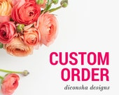 Custom Order for Keisha Jackson