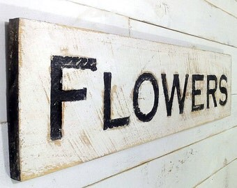 "Large Flowers Sign - 40"" x 10"" Carved in a Cypress Board Rustic Distressed Shop Advertisement Farmhouse Style Nursery Garden Wooden Gift"