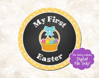 Printable My First Easter Sticker, My 1st Easter Sticker, Easter Bodysuit Sticker, Holiday Milestone Sticker, Baby's First Easter Sticker