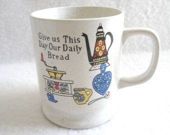 Vintage Give Us This Day Our Daily Bread Scandinavian Theme Coffee Mug Japan