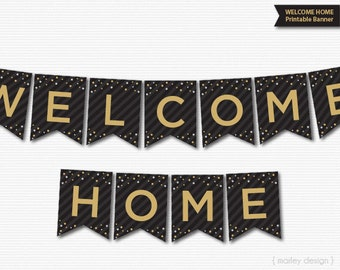 Welcome Home Banner Printable Black Gold Welcome Banner Printable Banner Welcome Home Party Homecoming Decor Homecoming Banner Wecome Decor