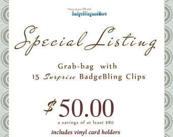 Grab Bags are back!!! badge holders, badge clips, conventions, office, coworkers