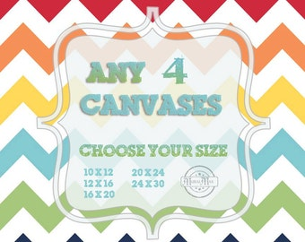 Choose Any Four Art Prints on Stretched CANVAS