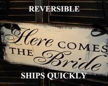 Here Comes the BRIDE Sign/Reversible Options/Photo PropGreat Shower Gift/Black/Ivory/Vintage Crackle/Wood Sign/U Choose Back/Fast Shipping