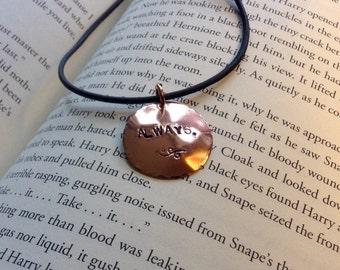 "Severus Snape ""Always"" hand cut hand stamped copper necklace"
