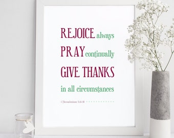 Bible Verse Print - 1 Thessalonians 5:16 - Scripture Wall Art - Inspirational Art