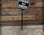 Vintage Embossed Funeral Parking Cast Iron Curb Sign