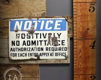 Vintage Industrial Porcelain Enamel Notice No Admittance Factory Safety Sign