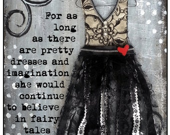 Inspirational Mixed Media Art Print, Pretty Dresses and Fairy Tales