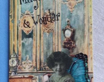 Magic & wonder