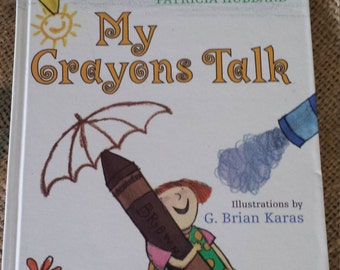 1996 My Crayons Talk Hardcover by Patricia Hubbard