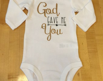 God Gave Me You - Onesie