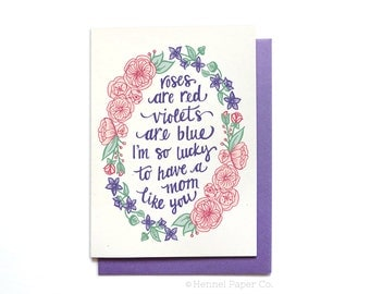 Pretty Mothers Day Card - Roses are Red Violets are Blue - I'm so lucky to have a mom like you