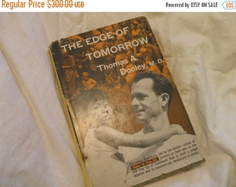 On Sale Now On Sale The Edge Of Tomorrow Thomas A Dooley M.D. Signed, First Edition 1958