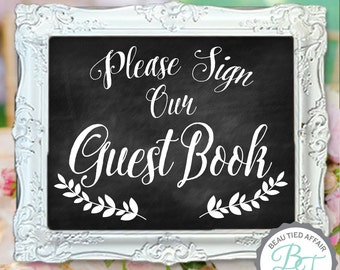 Please Sign our Guest Book Chalkboard Sign • Wedding Chalkboard Sign