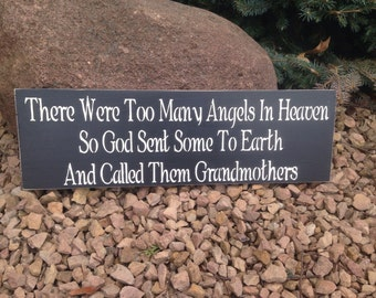 Grandmothers are angels from heaven, sign