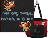I Have Flying Monkeys Don't Make Me Use Them Gemline Select Zippered Tote Monogram Embroidered  Funny Bag