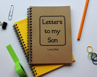 Letters to my Son, Love Dad - 5 x 7 journal